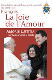 « La joie de l'Amour » Amoris Lætitia sur l'amour dans la famille